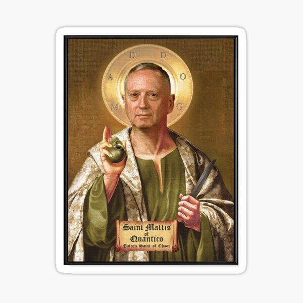 Saint Mattis of Quantico, Patron Saint of Chaos Sticker