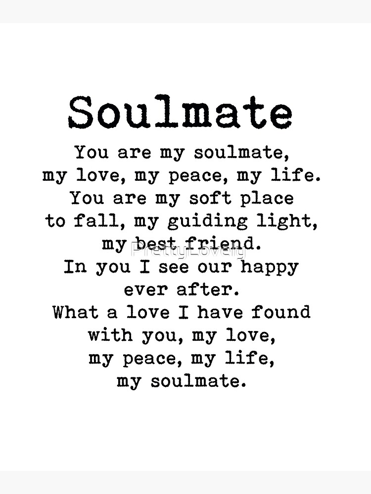 You are my soulmate, romantic quote by PrettyLovely