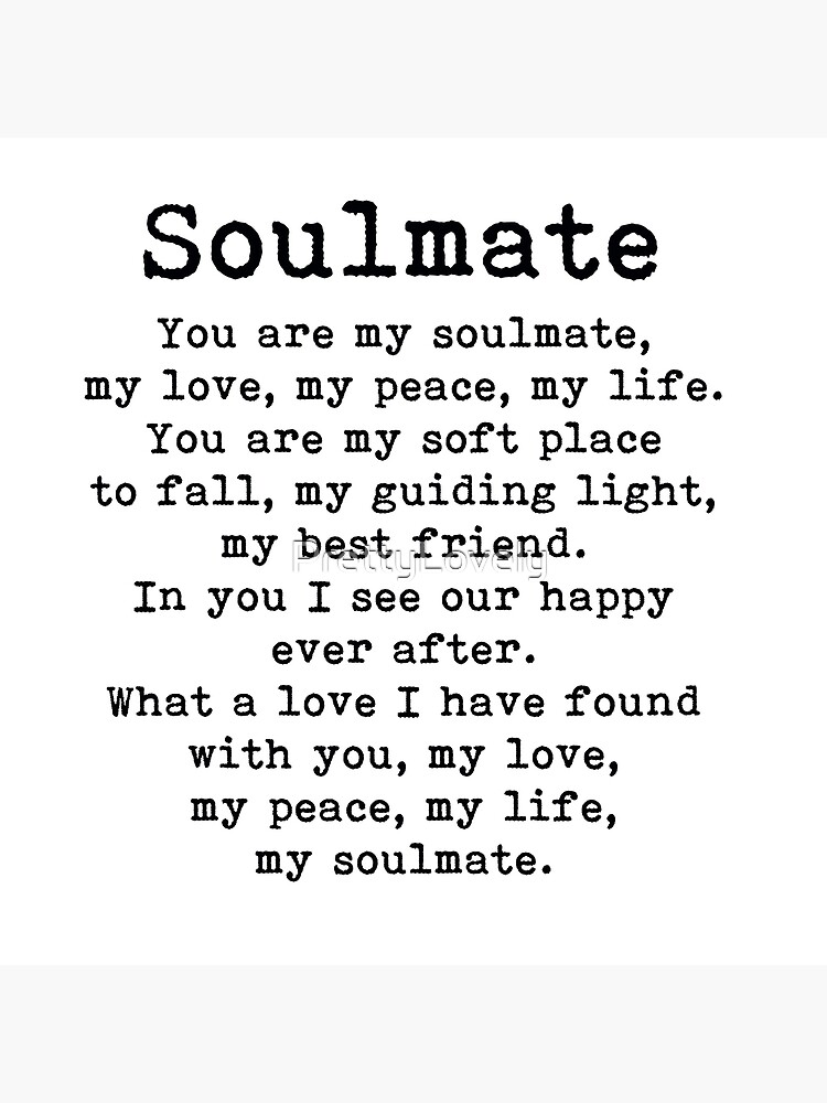 You are my soulmate, love poem by PrettyLovely