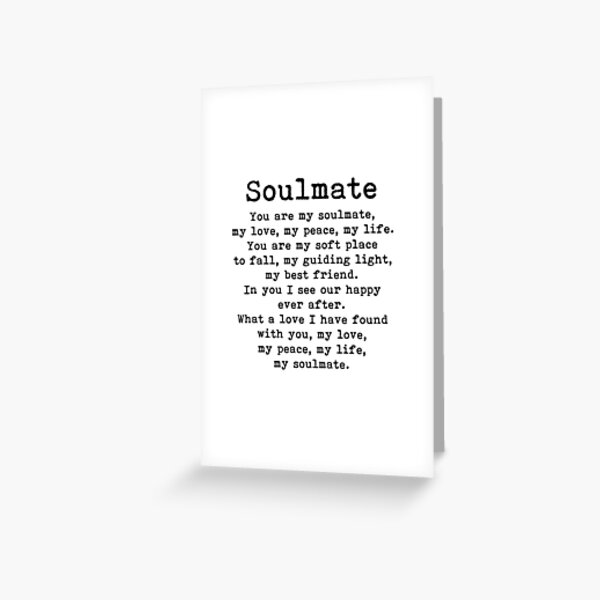You are my soulmate, romantic quote Greeting Card