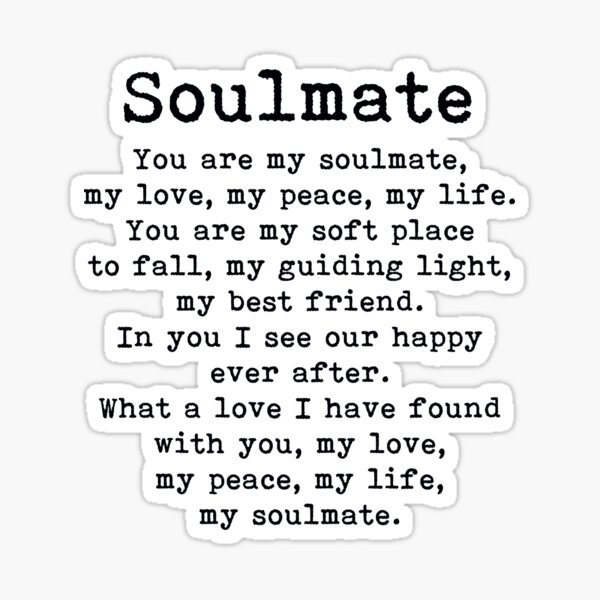 You are my soulmate, romantic quote Sticker