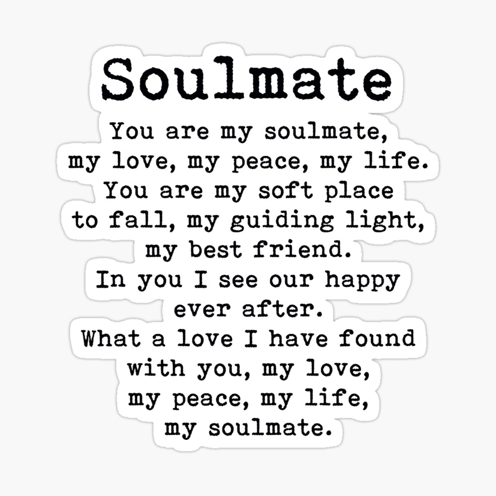 Soulmate i my have poem found 10 Famously