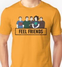 Feel Friends T-Shirt