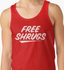 Free Shrugs Tank Top