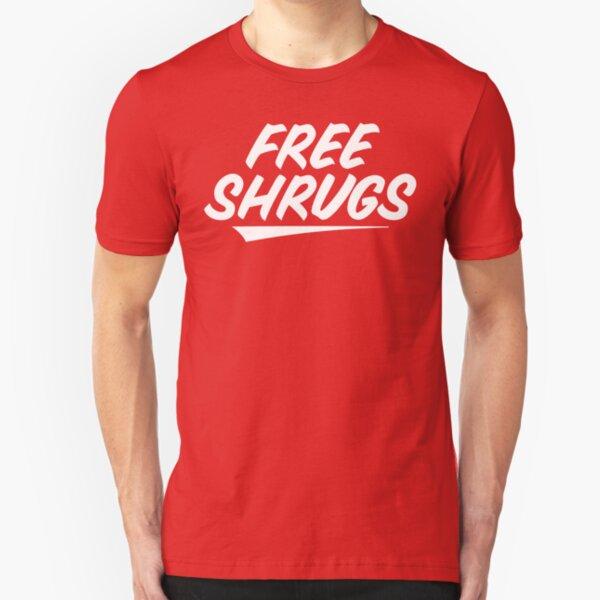 Free Shrugs Slim Fit T-Shirt