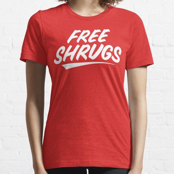 Free Shrugs Essential T-Shirt