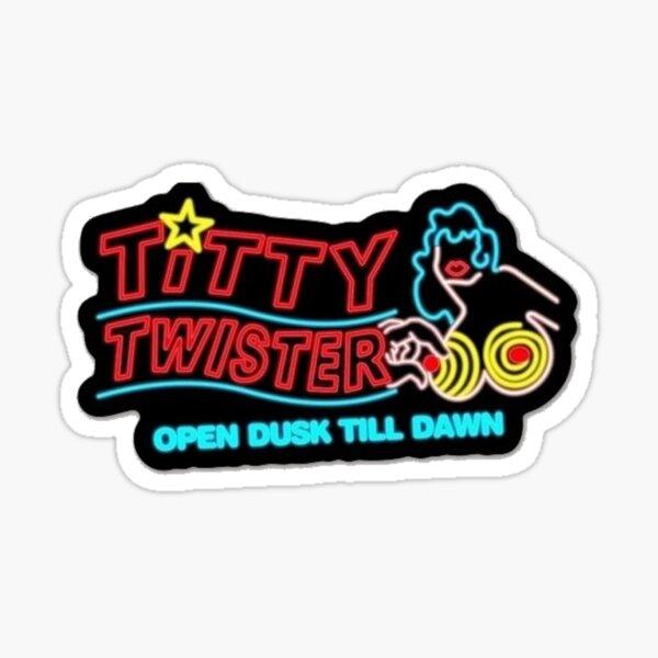 Titty Twister Open Dusk Till Dawn Sticker