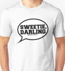 """""""Sweetie, Darling"""" - Absolutely Fabulous T-Shirt"""