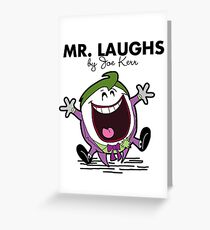 Mr Laughs Greeting Card