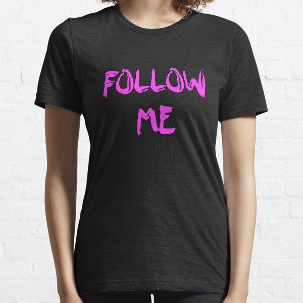 Follow Me (purple) Essential T-Shirt