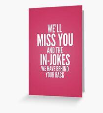 In jokes Greeting Card