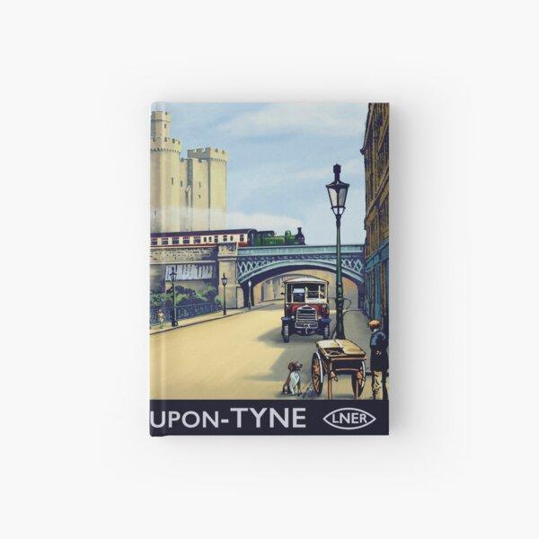 Newcastle upon Tyne, LNER advert Hardcover Journal
