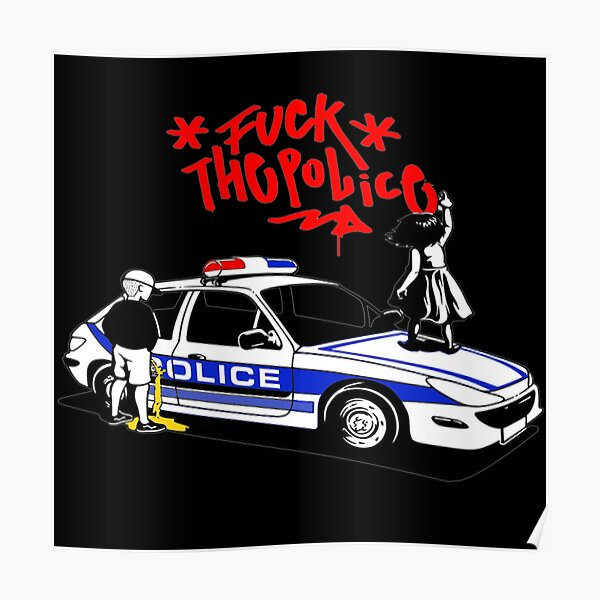 FUCK THE POLICE Poster