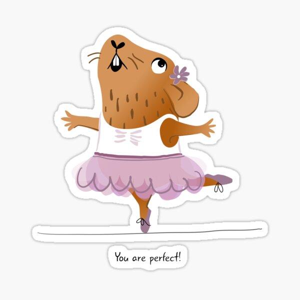 """You are perfect!"" Guinea pig Sticker"