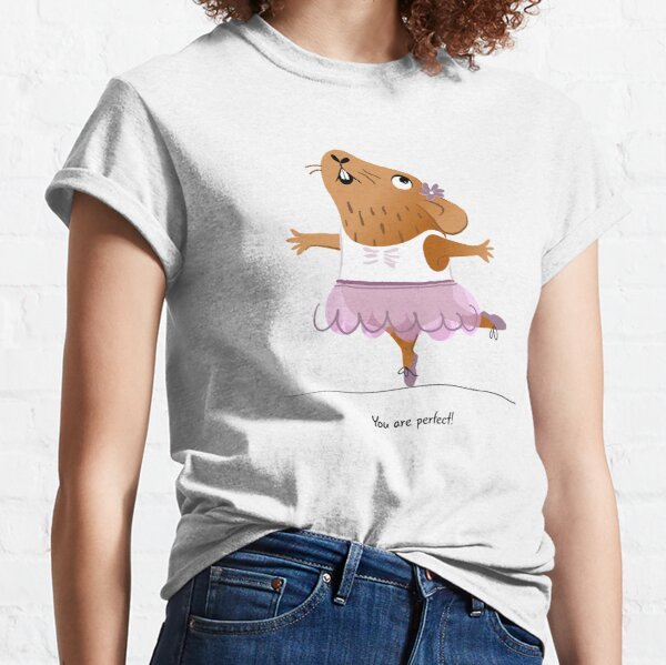 """""""You are perfect!"""" Guinea pig Classic T-Shirt"""