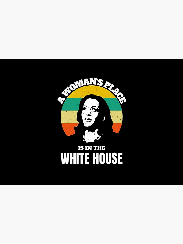 A woman's place is in the white house by ds-4
