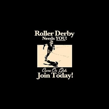 Roller Girl Recruitment Poster (Vintage Black) by johnperlock