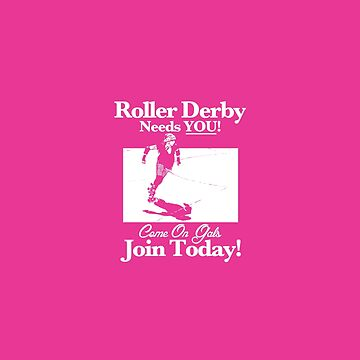 Roller Girl Recruitment Poster (Hot Pink) by johnperlock