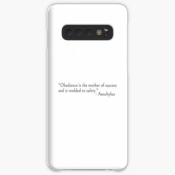 Aeschylus quote, Obedience is the mother of success Samsung Galaxy Snap Case