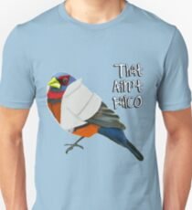 That Ain't Falco Unisex T-Shirt