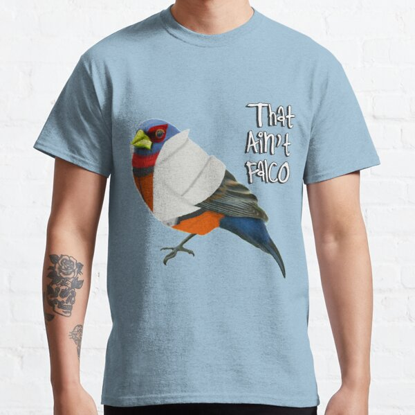 That Ain't Falco Classic T-Shirt