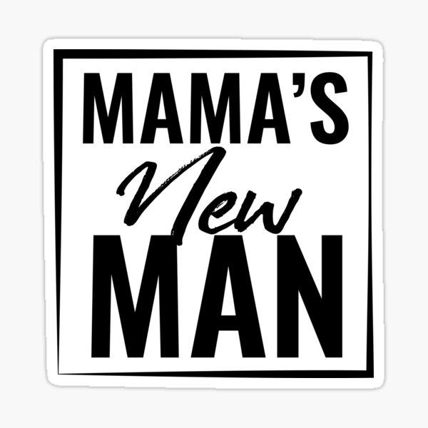 Mama's New Man shirt , Baby Boy, Newborn,Mama's Little Man Sticker