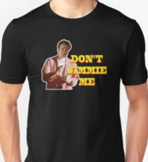PULP FICTION - DON'T JIMMIE ME T-Shirt