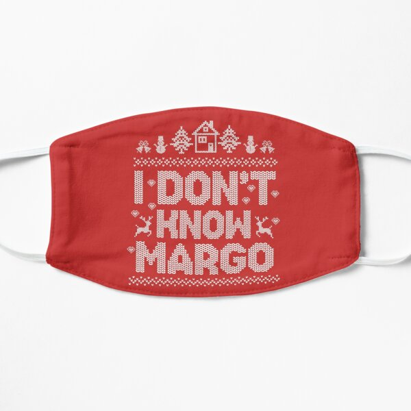 I Don't Know Margo Funny Christmas Vacation Mask