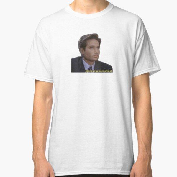 Believing Intensifies Classic T-Shirt