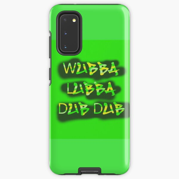 Wubba lubba dub dub  Samsung Galaxy Tough Case