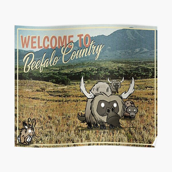 Beefalo Country - Don't Starve  Poster