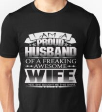 ** LIMITED EDITION ** PERFECT GIFT FOR PROUD HUSBAND - FROM HUSBAND Unisex T-Shirt