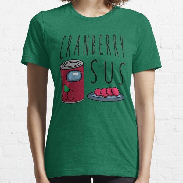 Cranberry Sus Essential T-Shirt