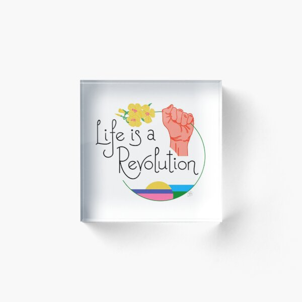 Life Is A Revolution White Acrylic Block
