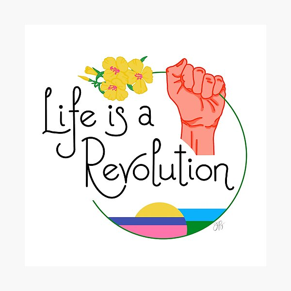 Life Is A Revolution White Photographic Print