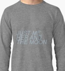 """Just Me, Her and the Moon"" Lightweight Sweatshirt"