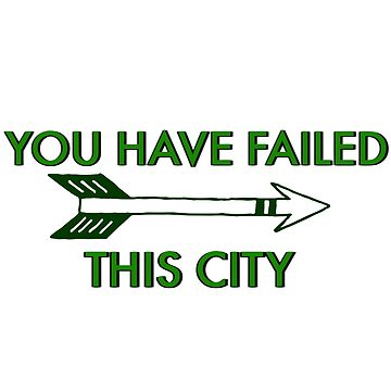 You Have Failed This City by sprinkleofmia