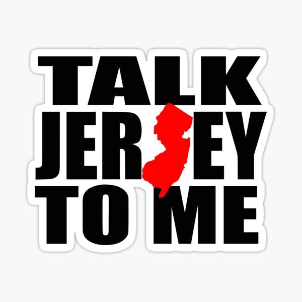Talk Jersey to Me Sticker