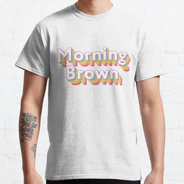 Morning Brown Rainbow - Aunty Donna's Big Ol' House of Fun  Classic T-Shirt