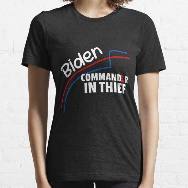Joe Biden Commander in Thief Benford's Law Trump Political Essential T-Shirt