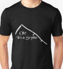 Oh! It's a Scythe - Inspired by Blackadder Unisex T-Shirt