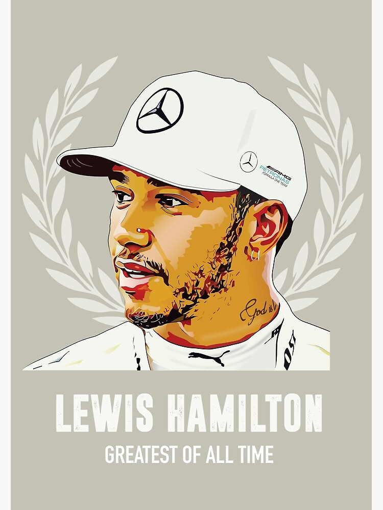 Lewis Hamilton - Greatest of All Time by MoviePosterBoy