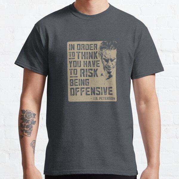 Jordan Peterson Quote T-shirt classique