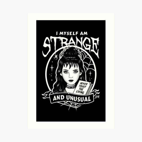 Strange and Unusual Art Print