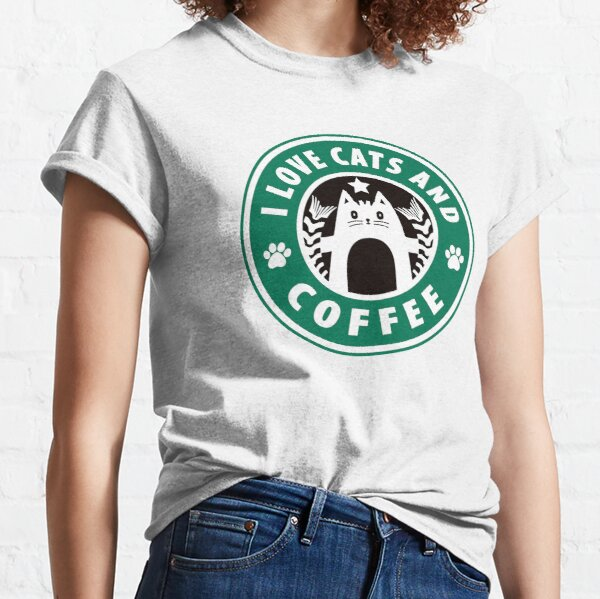I Love Cats and Coffee - Starbucks Style Classic T-Shirt
