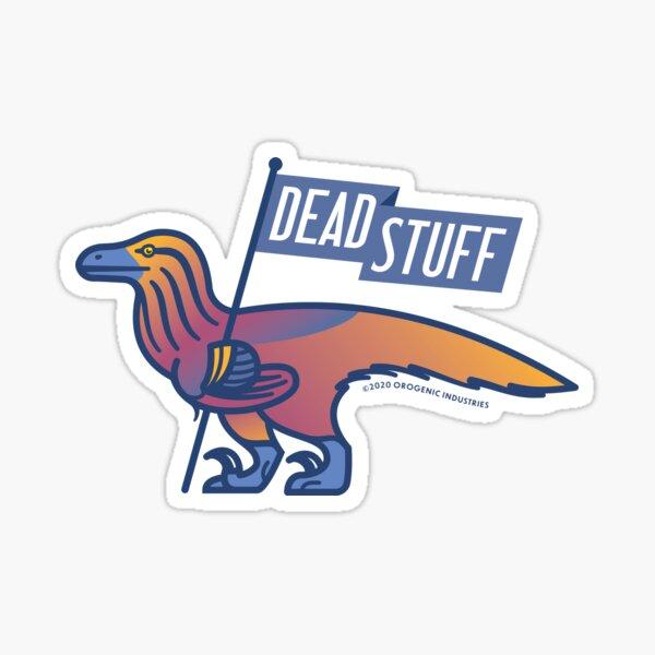 Dead Stuff Dromaeosaur Sticker