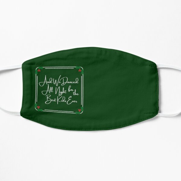 And We Dance All Night Holiday Flat Mask