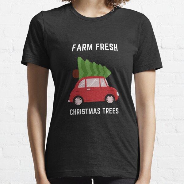 Farm Fresh Christmas Trees Red Car Essential T-Shirt
