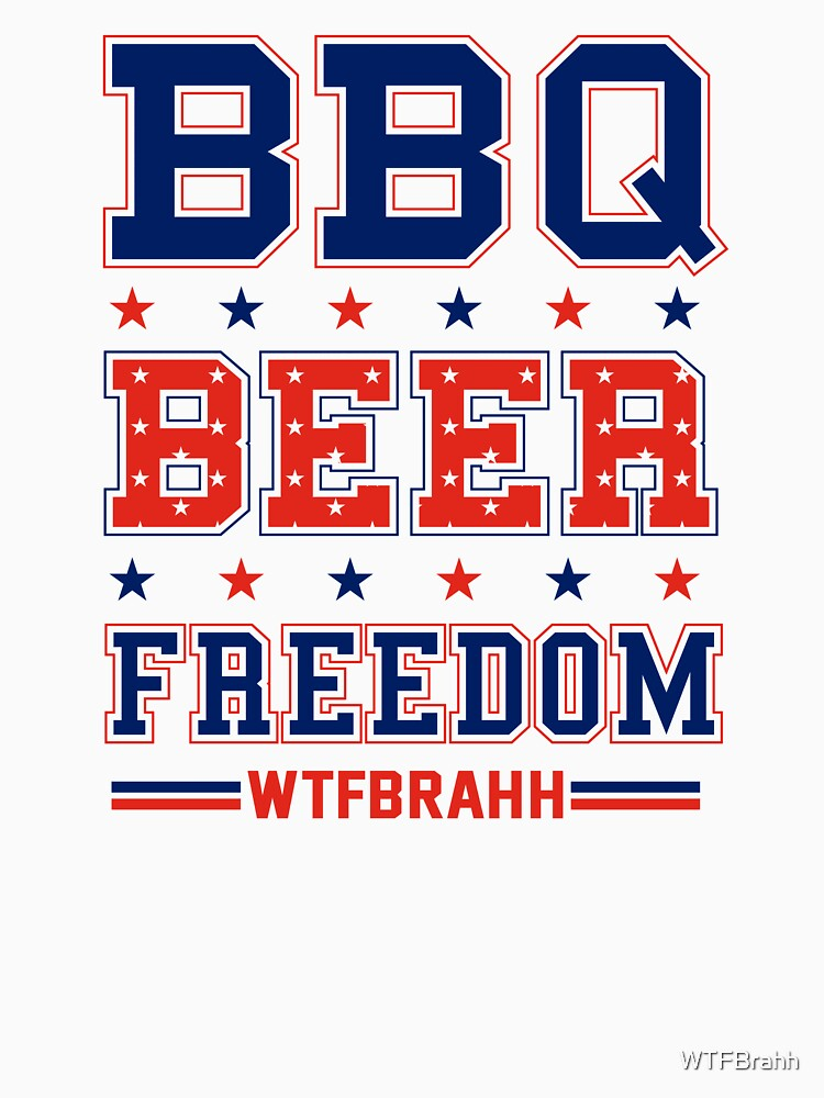 BBQ BEER FREEDOM Remix Biden Crime Family WTFBrahh by WTFBrahh
