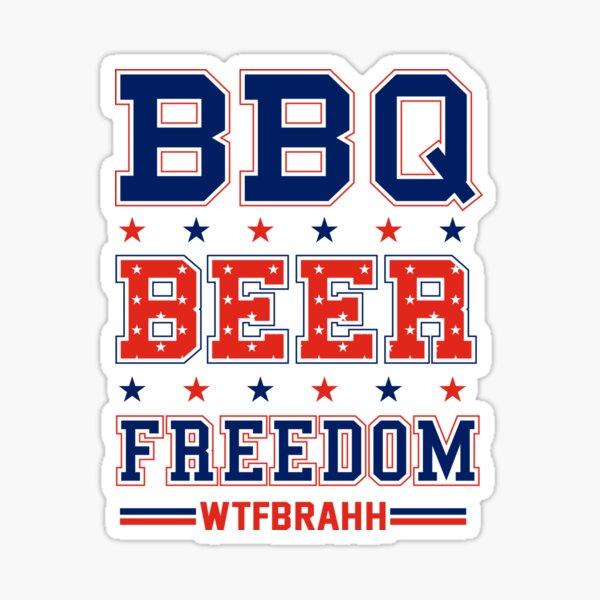 BBQ BEER FREEDOM Remix Biden Crime Family WTFBrahh Sticker